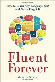 fluent-forever_how-to-learn-any-language-fast-and-never-forget-it