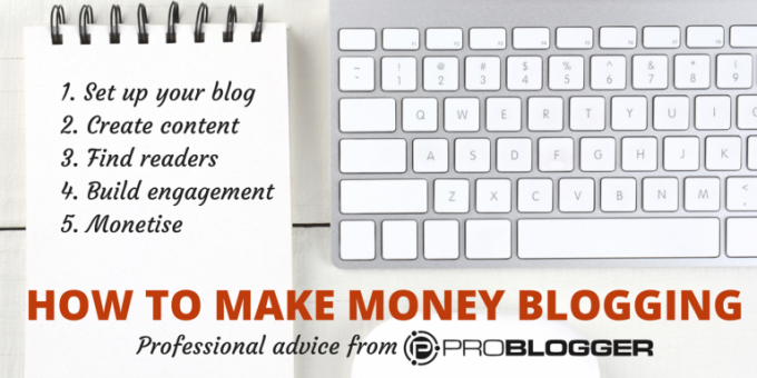 Share Your Passion & Make Money in the Process – Tips to Monetize Your Blog