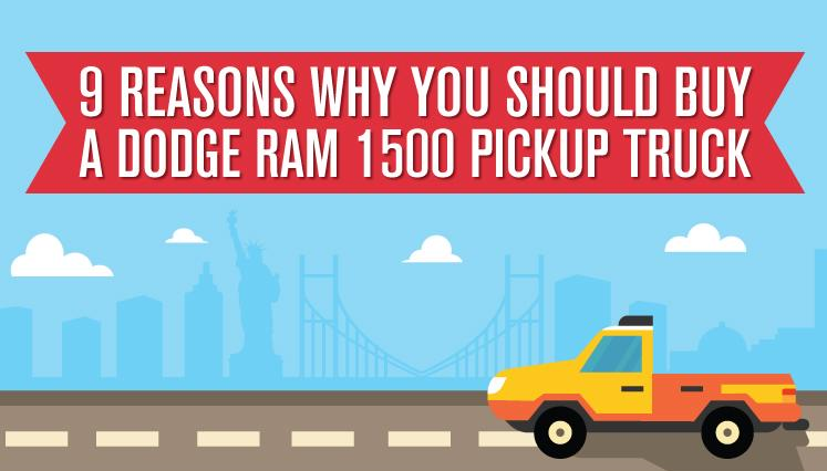 9 Reasons Why You Should Buy A Dodge Ram 1500 Pickup Truck [Infographic]